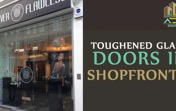 Why should shopfronts have strong glass installed?