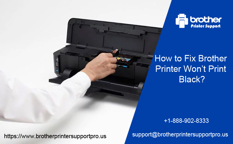 How to Fix Brother Printer Won't Print Black Issue? - Printer Support