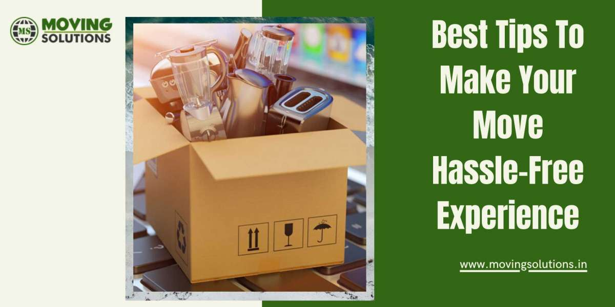 Best Tips To Make Your Move Hassle-Free Experience