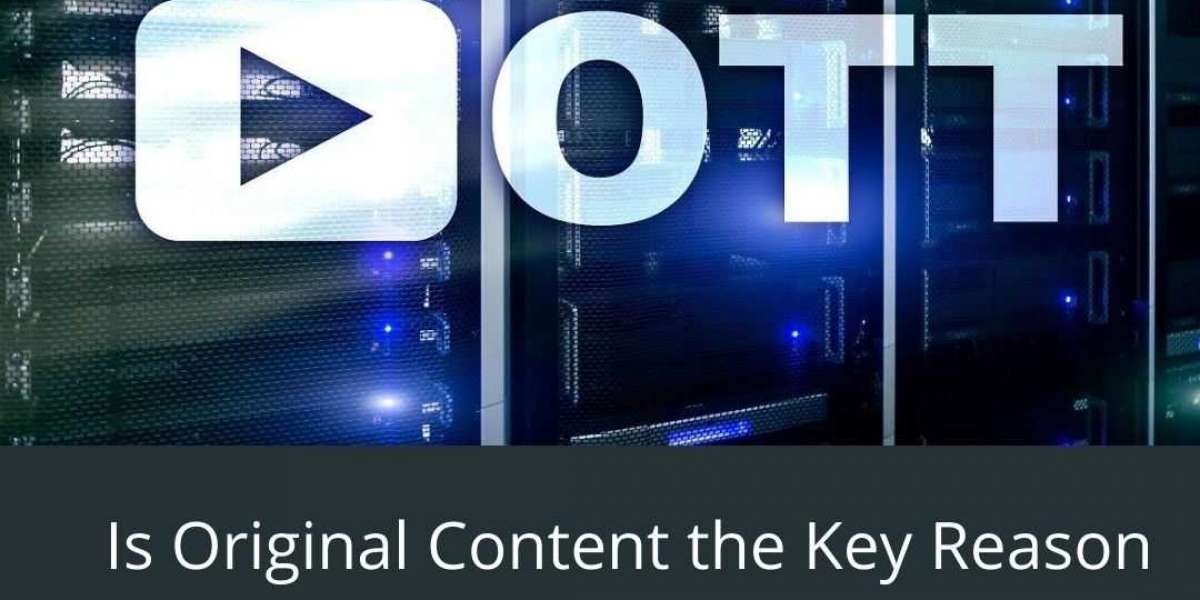 Is Original Content the Key Reason Behind the Growth of OTT?