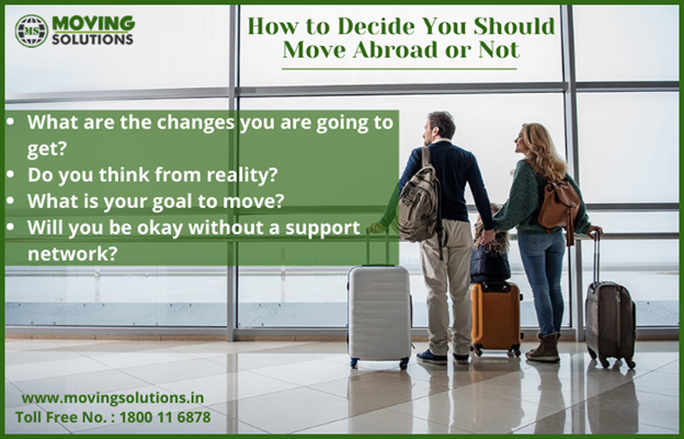 How to Decide You Should Move Abroad or Not - Ekta Garg