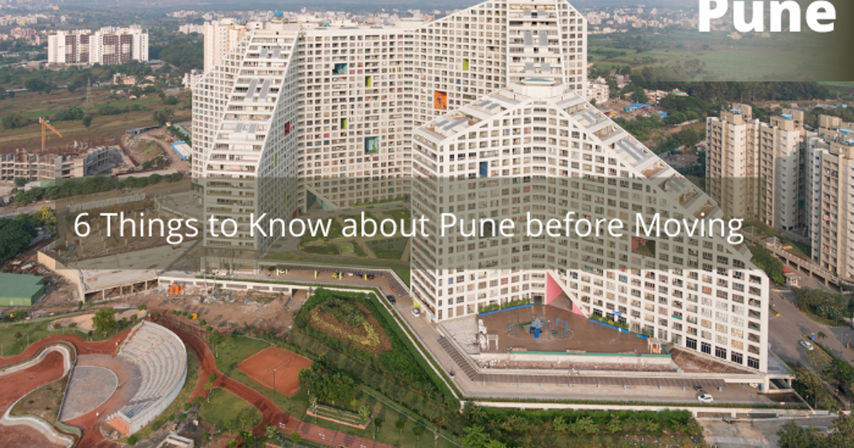 6 Things to Know about Pune before Moving