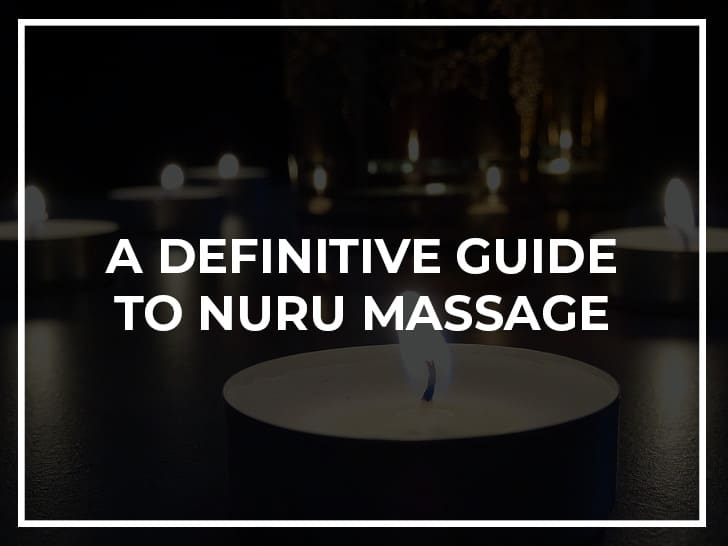 The Definitive Guide to Nuru Massage - Aphrodite London Tantric