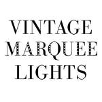 Vtage Marquee Lights