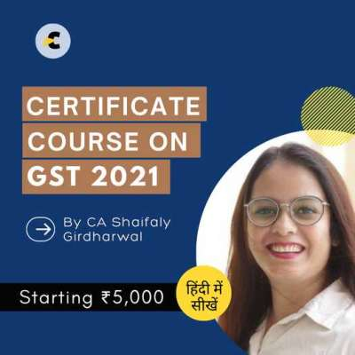 Certified e-learning course on GST in Hindi by Shaifaly Girdharwal Profile Picture