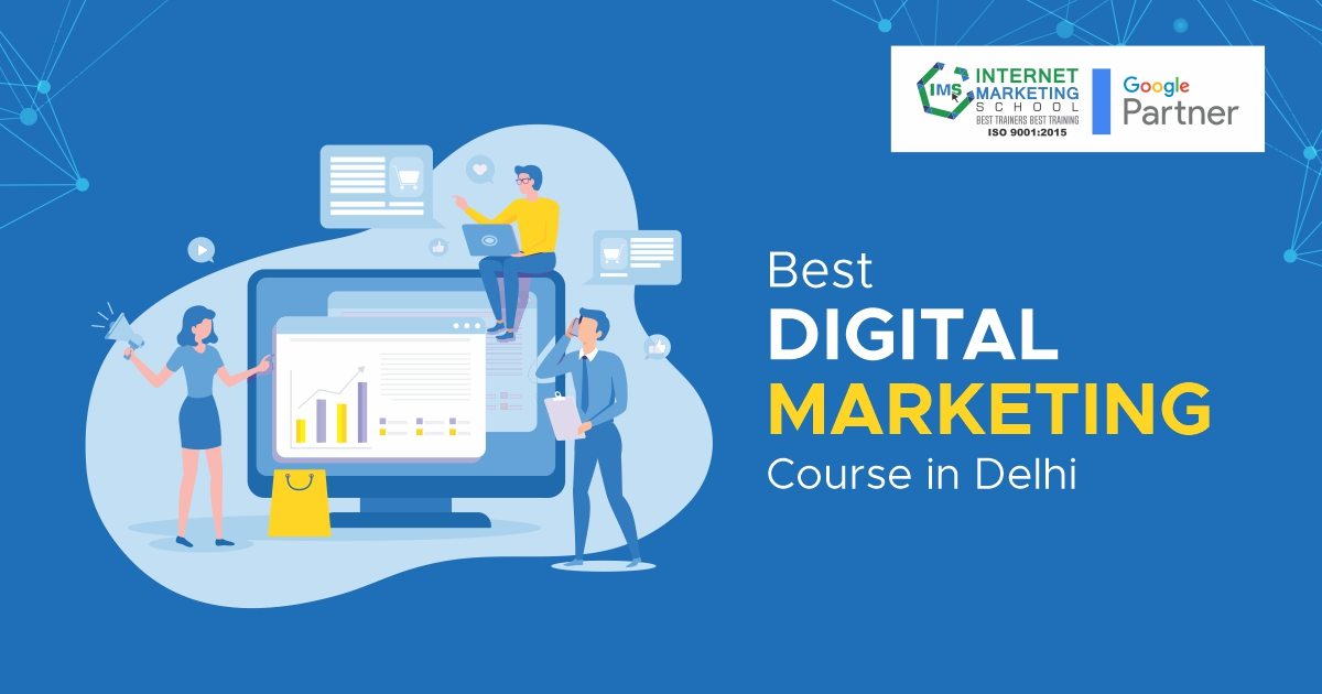 Digital Marketing Course in Delhi with 100% Placement Support
