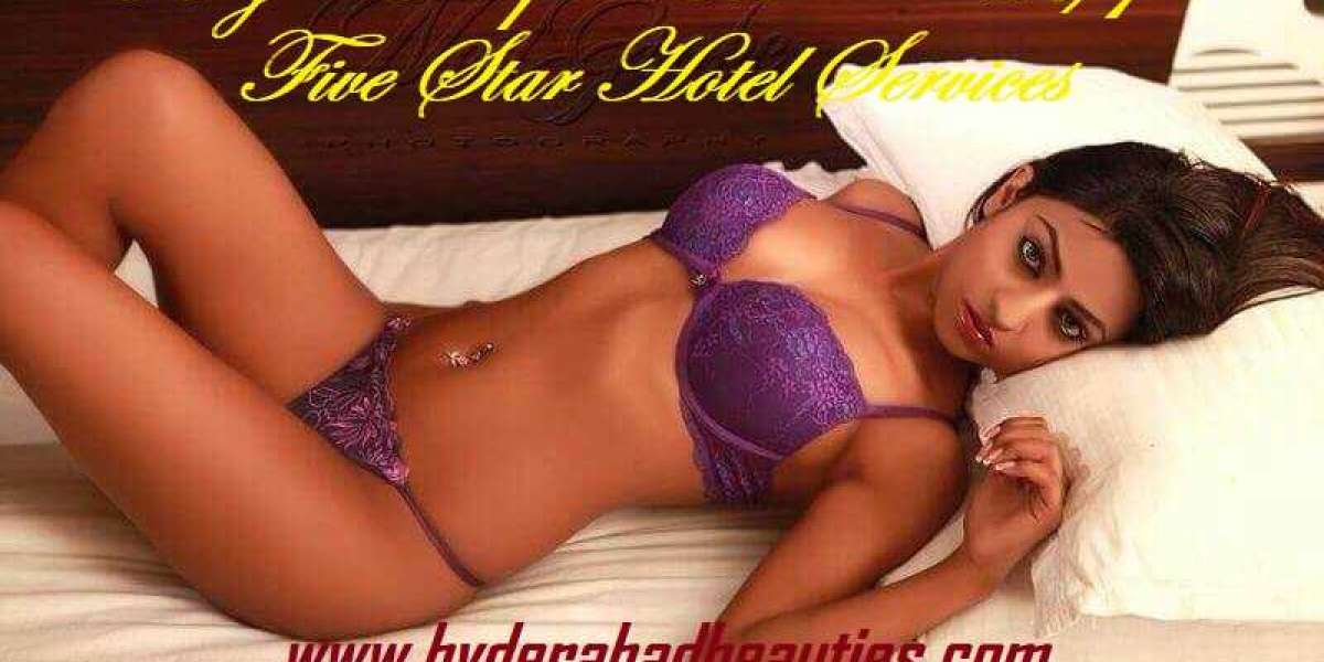 We'll meet your every single Craving in Hyderabad Escorts